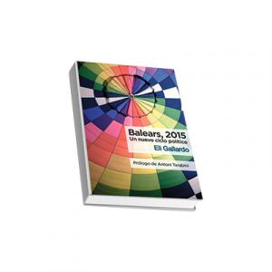 Balears, 2015. Un nuevo ciclo político.