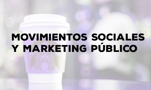 Movimientos sociales marketing publico