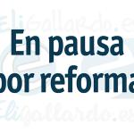 En pausa por reforma