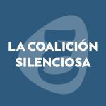 La coalición silenciosa
