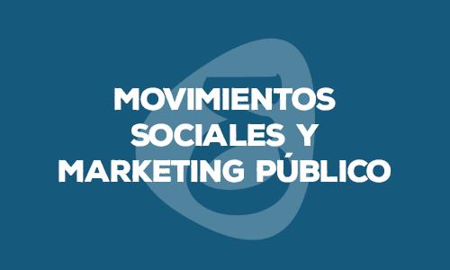movimientos sociales mkt publico