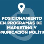 Posicionamiento en programas de marketing y comunicación política